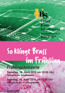 Frühlingskonzerte United Brass Schaffhausen UBS